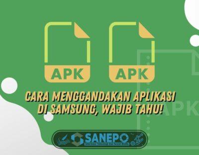 Cara Menggandakan Aplikasi di Samsung, Wajib Tahu!