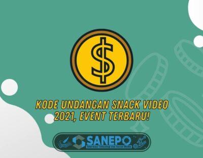 Kode Undangan Snack Video 2021, Event Terbaru!