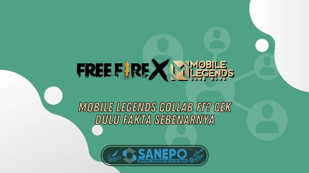 Mobile Legends Collab FF? Cek Dulu Fakta Sebenarnya