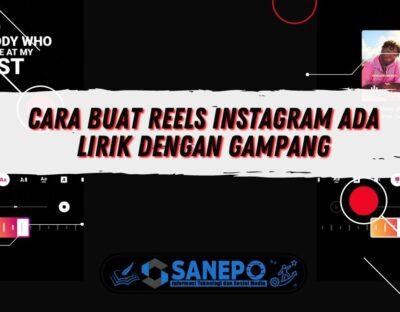 Cara Buat Reels Instagram Ada Lirik dengan Gampang