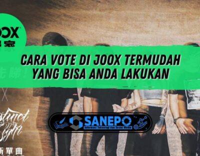 Cara Vote di Joox Termudah yang Bisa Anda Lakukan