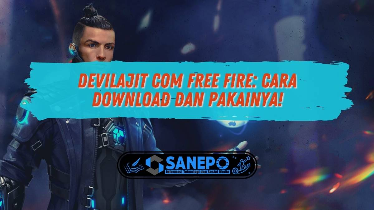 Devilajit Com Free Fire: Cara Download dan Pakainya!