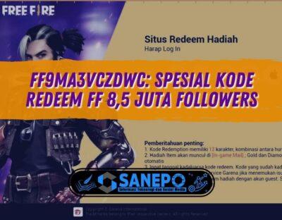 FF9MA3VCZDWC: Spesial Kode Redeem FF 8,5 Juta Followers