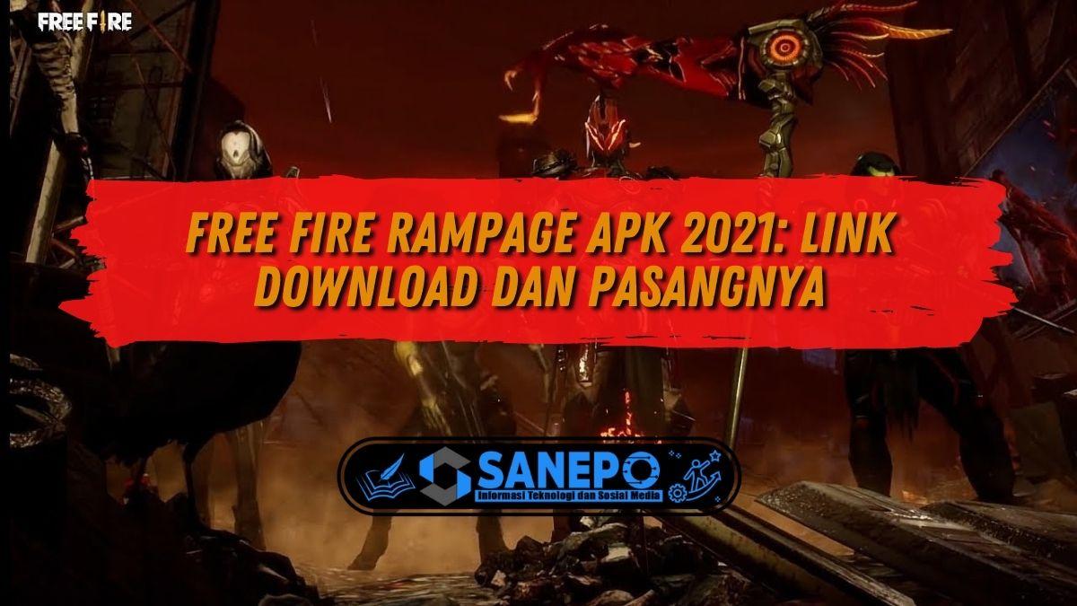 Free Fire Rampage Apk 2021: Link Download dan Pasangnya