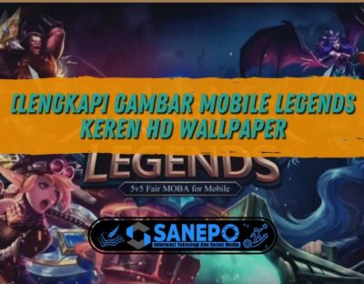 [LENGKAP] Gambar Mobile Legends Keren HD Wallpaper