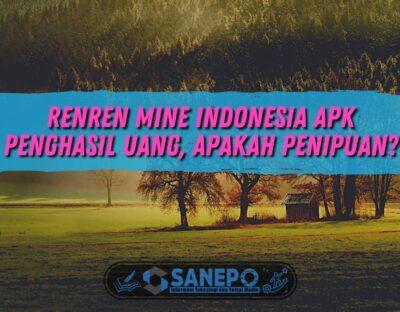 Renren Mine Indonesia Apk Penghasil Uang, Apakah Penipuan?