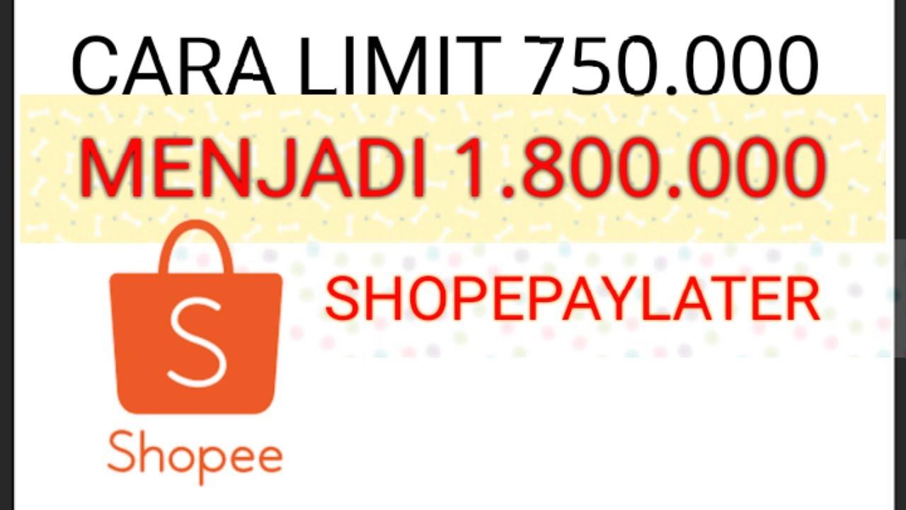 Limit Kredit Sementara Shopee PayLater
