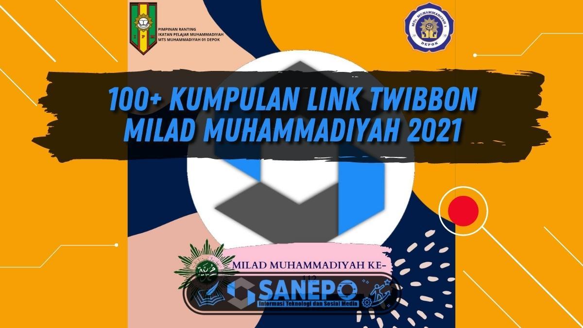 100+ Kumpulan Link Twibbon Milad Muhammadiyah 2021