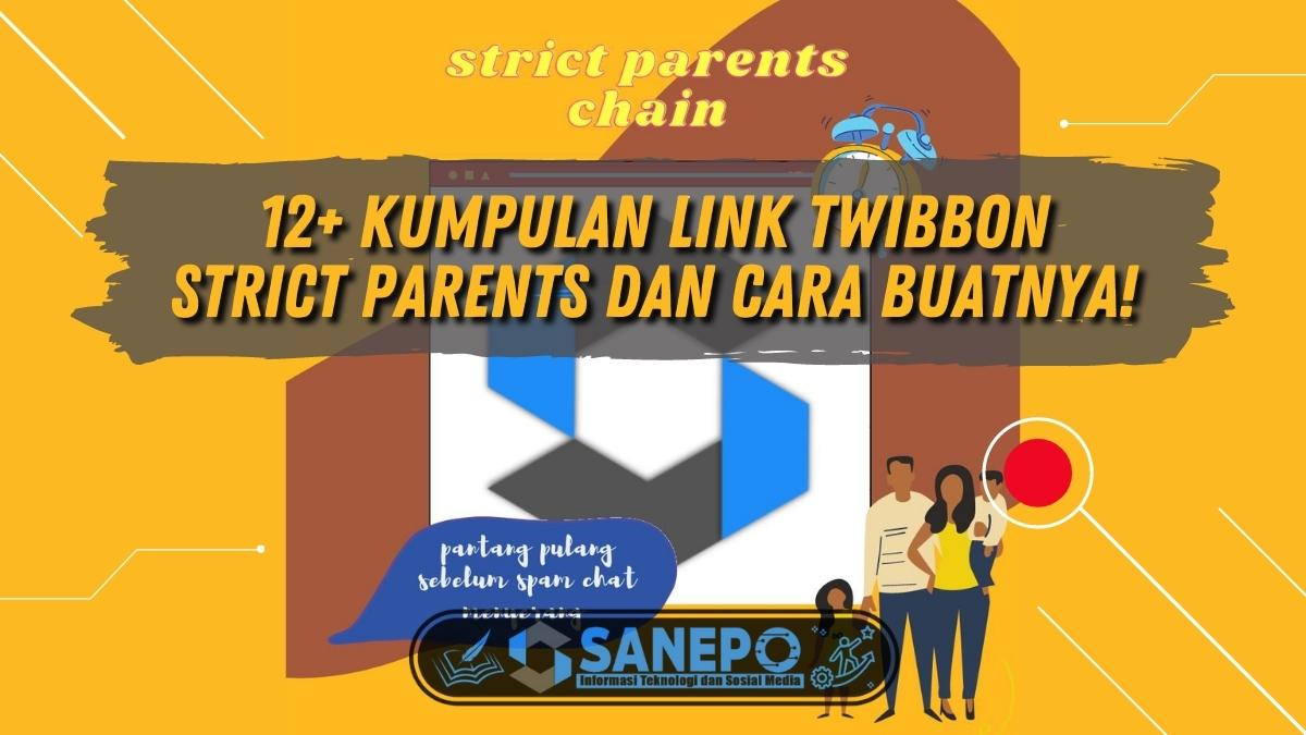 12+ Kumpulan Link Twibbon Strict Parents Dan Cara Buatnya!