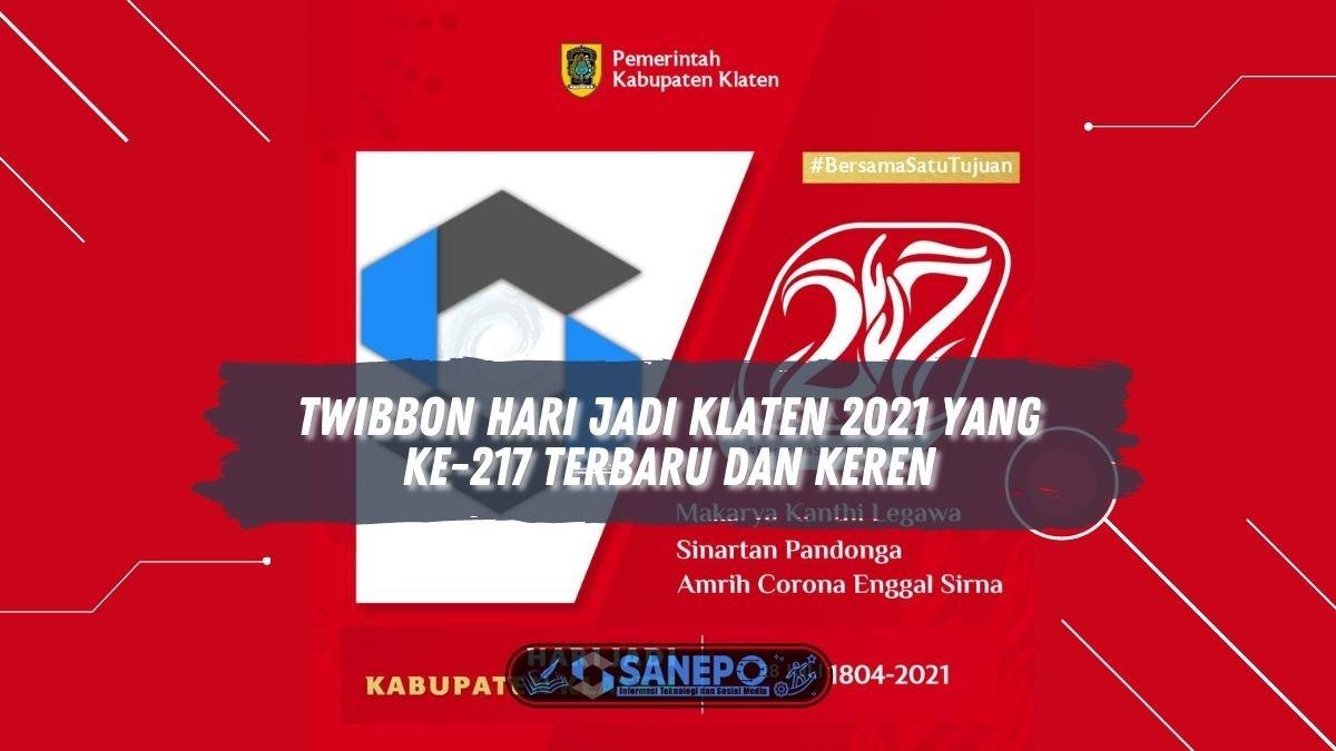 Twibbon Hari Jadi Klaten 2021 Yang ke-217 Terbaru dan Keren