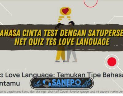 Bahasa Cinta Test dengan Satupersen Net Quiz Tes Love Language