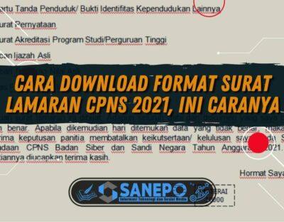Cara Download Format Surat Lamaran CPNS 2021, Ini Caranya