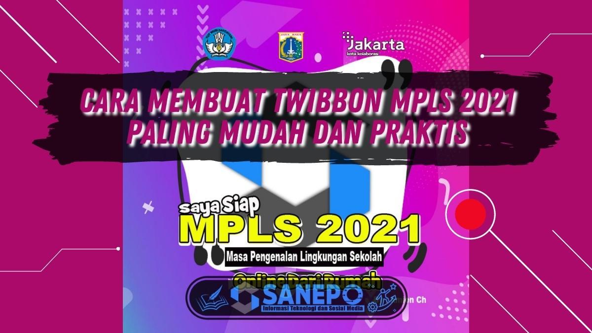 Cara Membuat Twibbon MPLS 2021 Paling Mudah dan Praktis