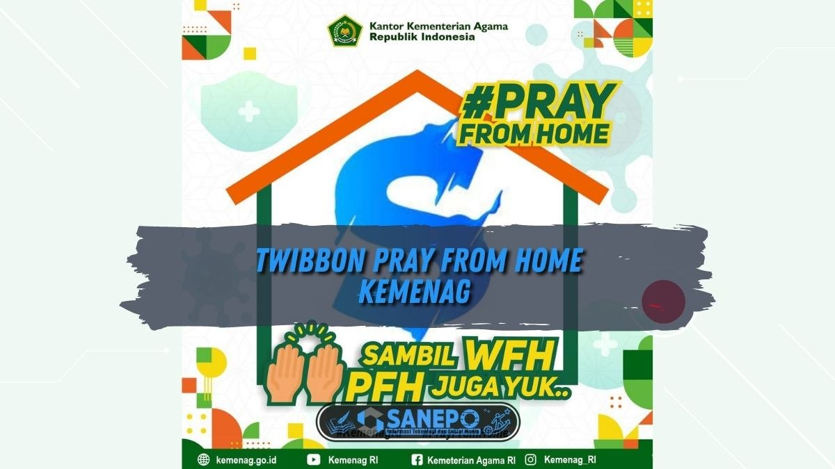 Twibbon Pray From Home Kemenag
