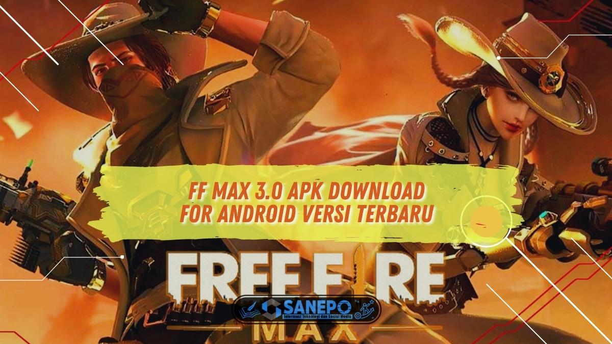 FF Max 3.0 Apk Download for Android Versi Terbaru
