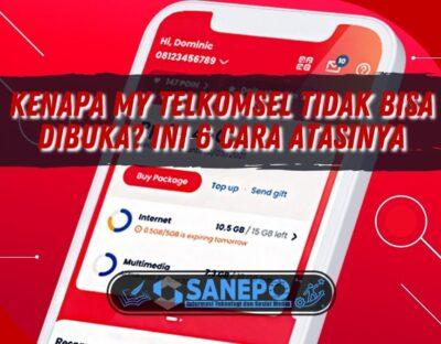 Kenapa My Telkomsel Tidak Bisa Dibuka? Ini 6 Cara Atasinya