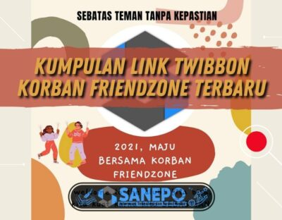 Kumpulan Link Twibbon Korban Friendzone Terbaru