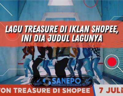 Lagu Treasure di Iklan Shopee, Ini Dia Judul Lagunya