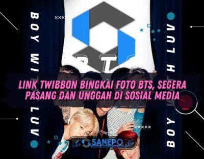 Link Twibbon Bingkai Foto BTS, Segera Pasang dan Unggah di Sosial Media