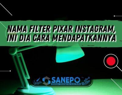 Nama Filter Pixar Instagram, Ini Dia Cara Mendapatkannya
