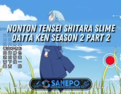 Nonton Tensei Shitara Slime Datta Ken Season 2 Part 2