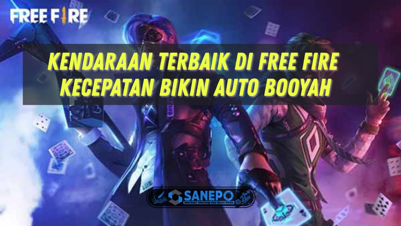 Kendaraan free fire terbaik auto booyah