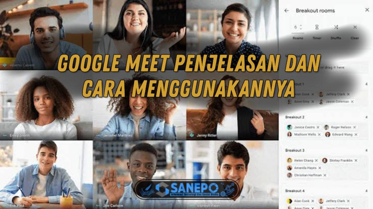 Cara Menggunakan Google Meet dan Apakah Gratis? 2021