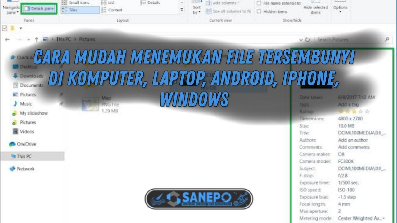 Cara Gampang Menemukan File Tersembunyi Di Komputer, Android dan iPhone 2021