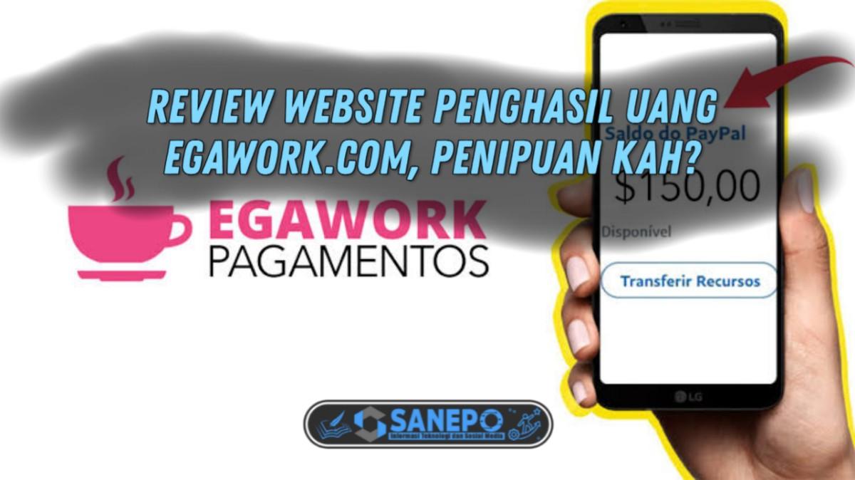 Penghasil Uang Egawork.com, Tanpa Instal Aplikasi Hanya Nonton Video 2021