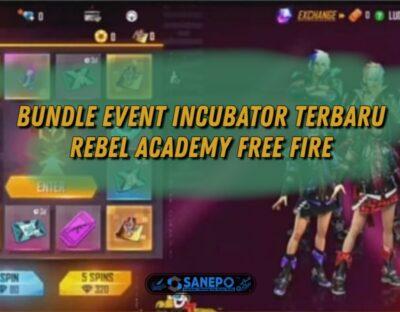 Cara Mendapatkan Bundle Rebel Academy Ff Terbaru