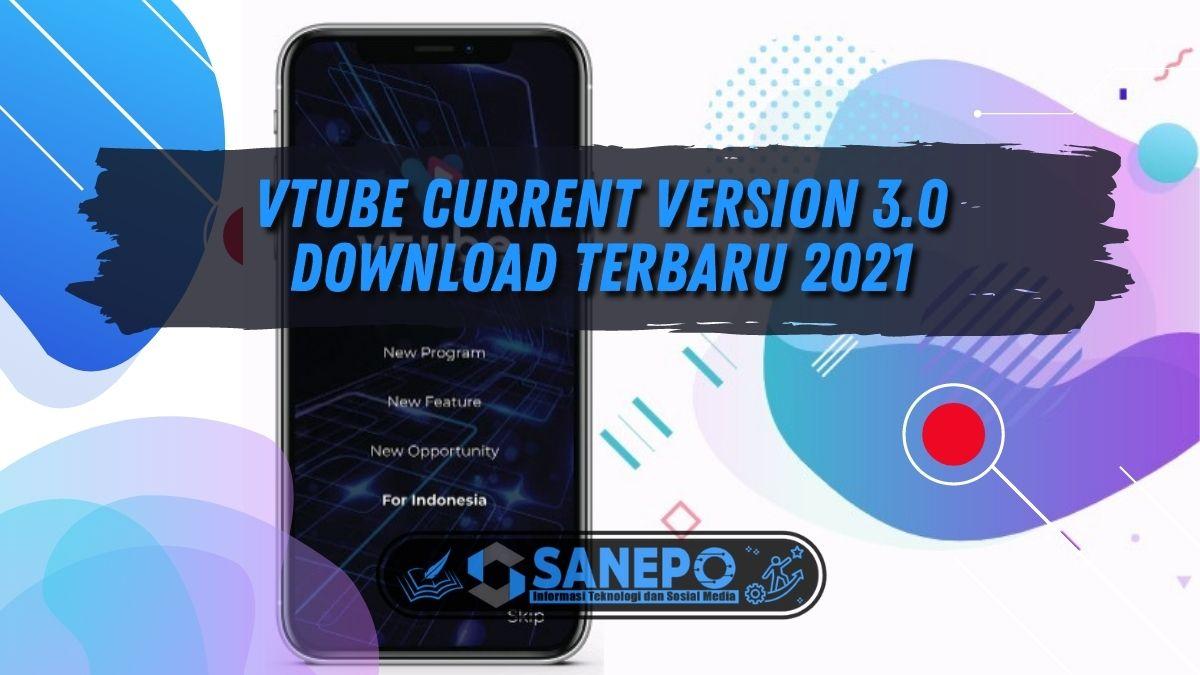 VTube Current Version 3.0 Download Terbaru 2021