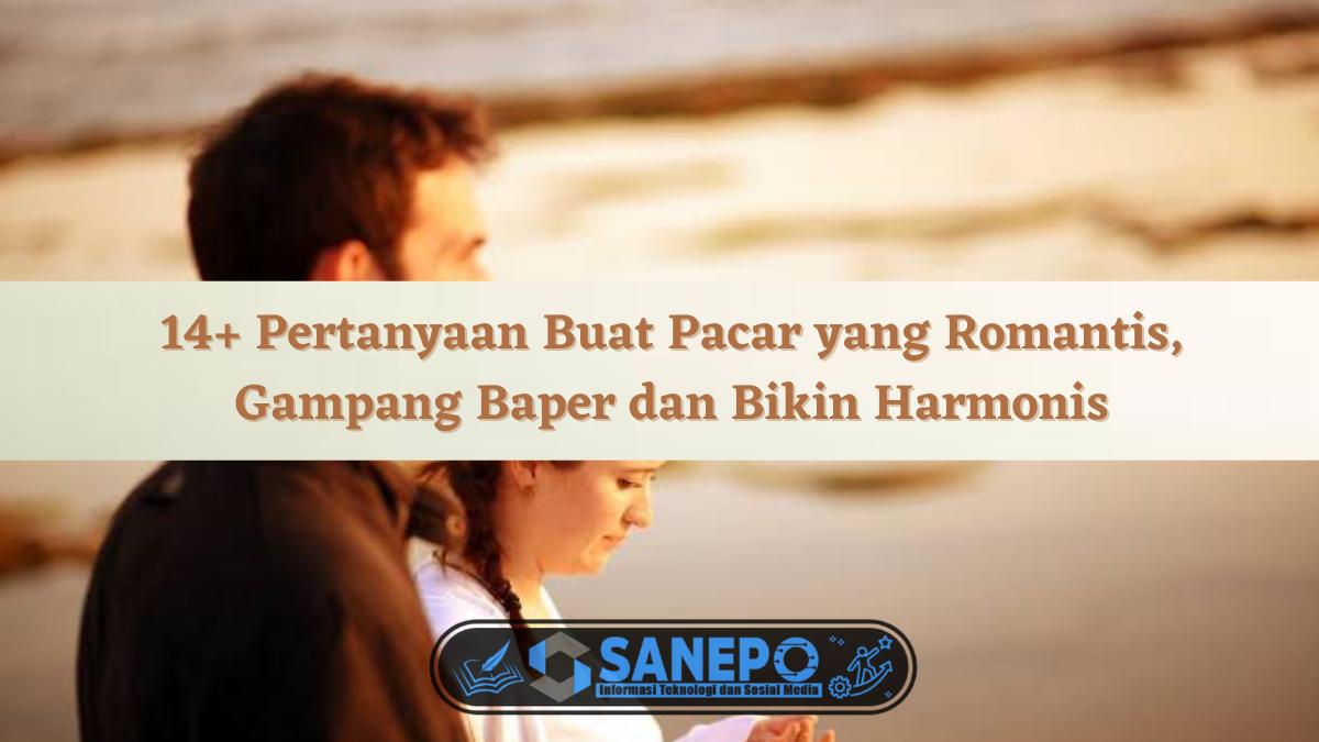 Pertanyaan Buat Pacar yang Romantis