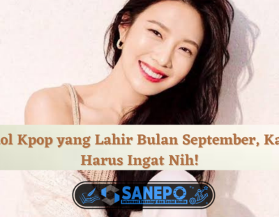 idol kpop yang lahir bulan september