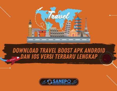 Download Travel Boost Apk Android dan iOS Versi Terbaru Lengkap