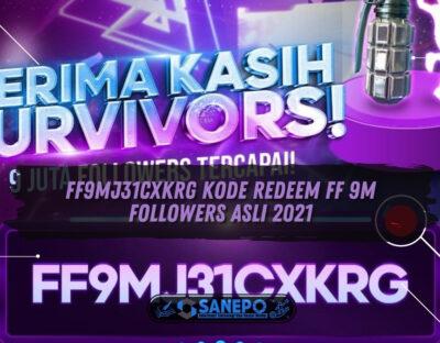 FF9MJ31CXKRG Kode Redeem FF 9M Followers Asli 2021