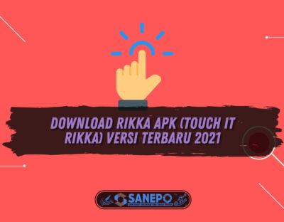 Download Rikka APK (Touch it Rikka) Versi Terbaru 2021