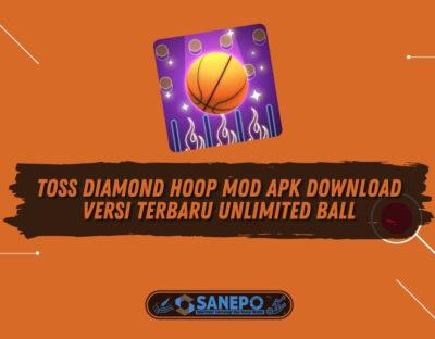 Toss Diamond Hoop Mod Apk Download Versi Terbaru Unlimited Ball