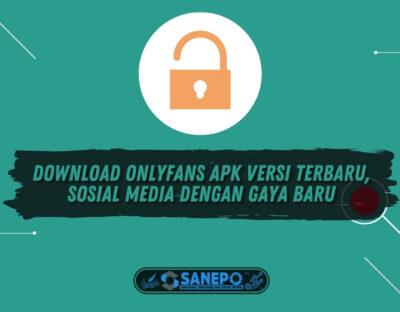Download Onlyfans Apk Versi Terbaru, Sosial Media dengan Gaya Baru