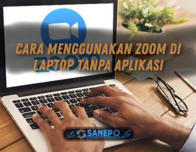 cara menggunakan zoom di laptop tanpa aplikasi