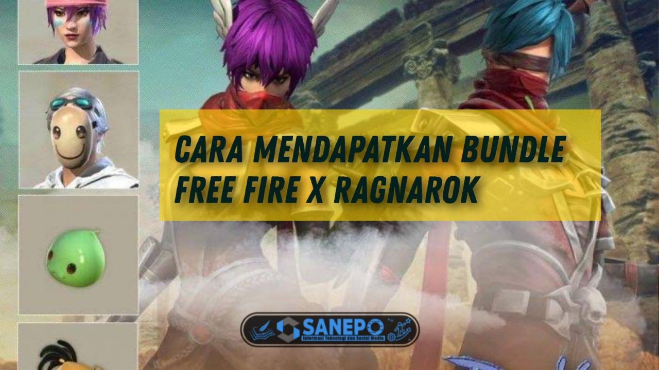 Cara Mendapatkan Bundle Ragnarok Free Fire Dalam Event Spin