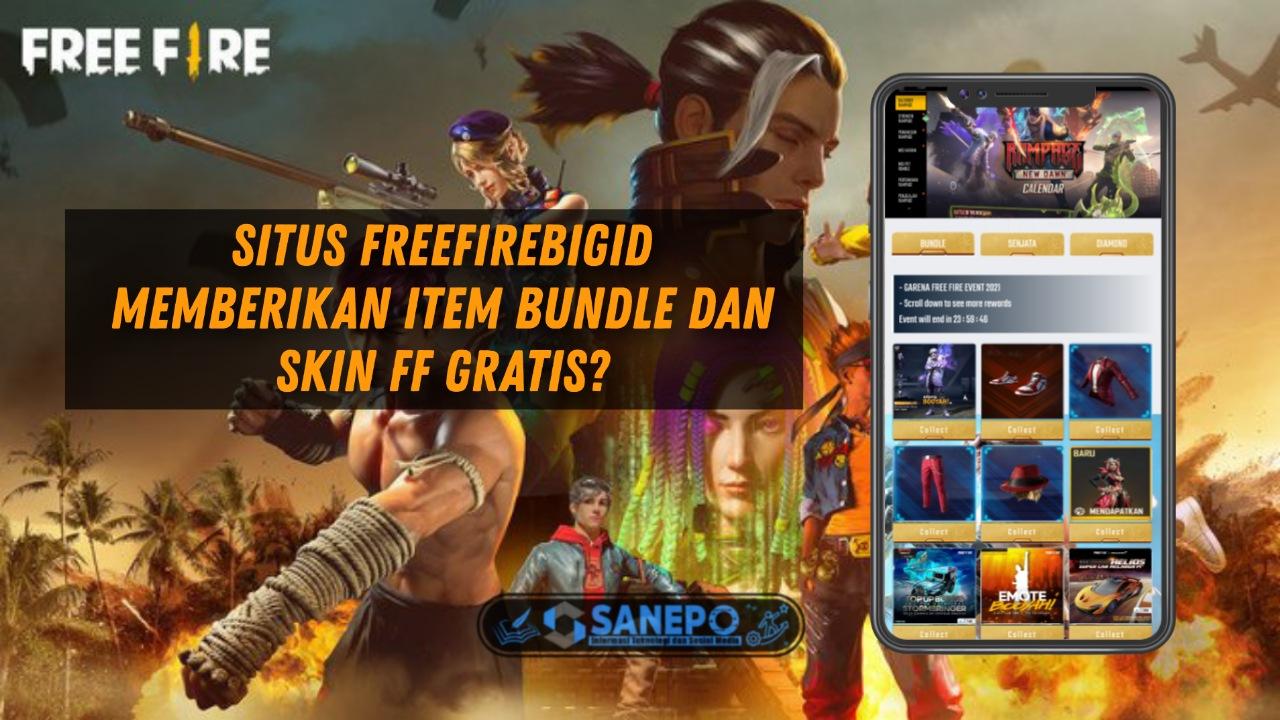 Freefirebigid Situs Untuk Claim Bundle Dan Skin Ff Gratis HOAX?