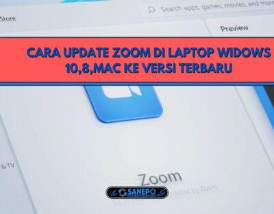 Cara Upgrade Zoom Di Laptop Widows 10,8,MAC Ke Versi Terbaru