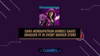 Cara Mendapatkan Bundle Sauce Swagger FF dengan Mudah di Event Hacker Store