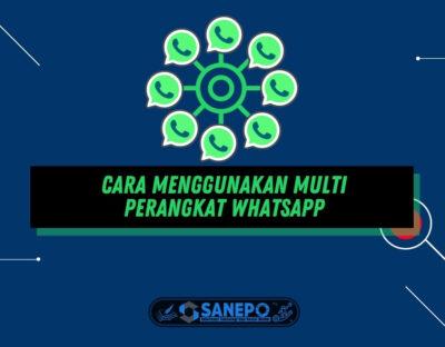 Cara Menggunakan Multi Perangkat WhatsApp dengan Mudah