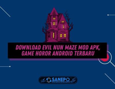 Download Evil Nun Maze Mod APK, Game Horor Android Terbaru