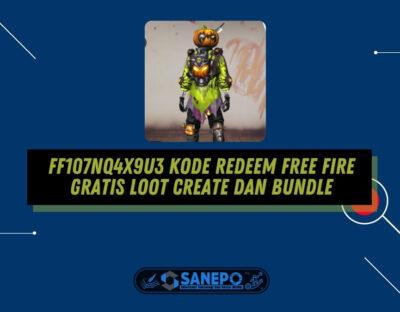 FF107NQ4X9U3 Kode Redeem Free Fire Gratis Loot Create dan Bundle