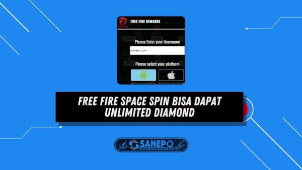 Free Fire Space Spin Bisa Dapat Unlimited Diamond, Asli atau Penipuan?