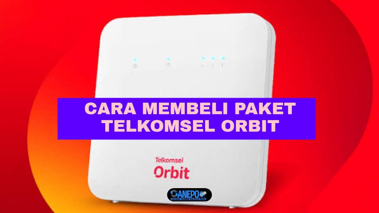 Pilihan Paket dan Cara Beli Telkomsel Orbit