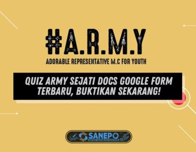 Quiz Army Sejati Docs Google Form Terbaru, Buktikan Sekarang!