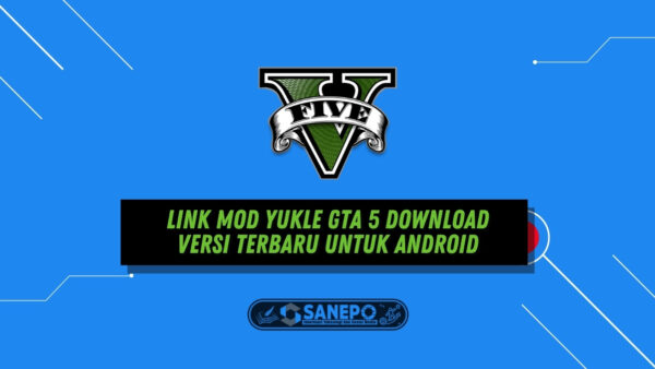 link mod yukle gta 5 download versi terbaru untuk android